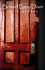 Behind Every Door, by Terry Godbey (2006)